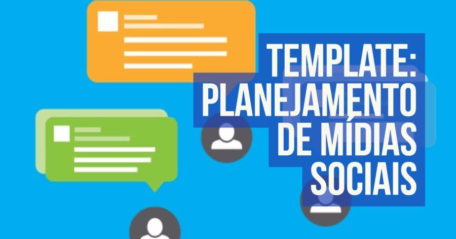 Template Planejamento de Mídias Sociais