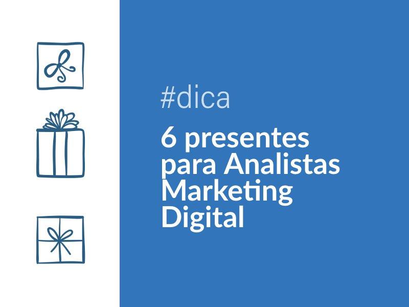 6 ideias de presentes para quem trabalha com Marketing Digital