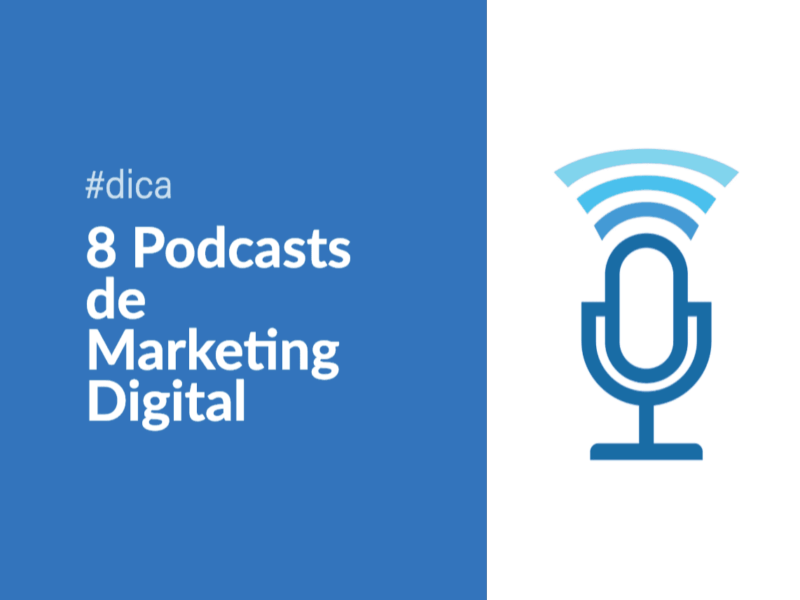 Conheça 8 podcasts de Marketing Digital