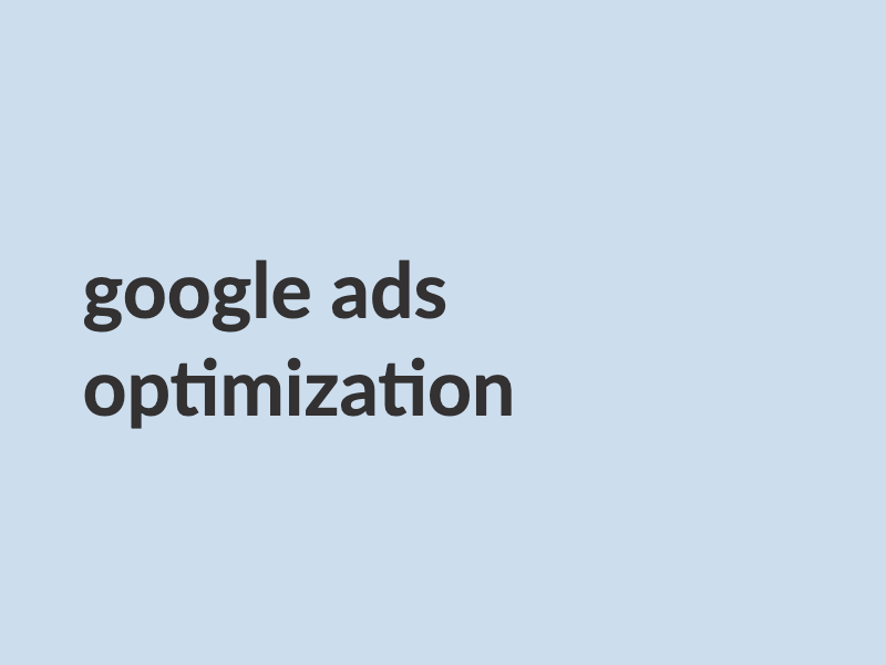 Google Ads Optimization