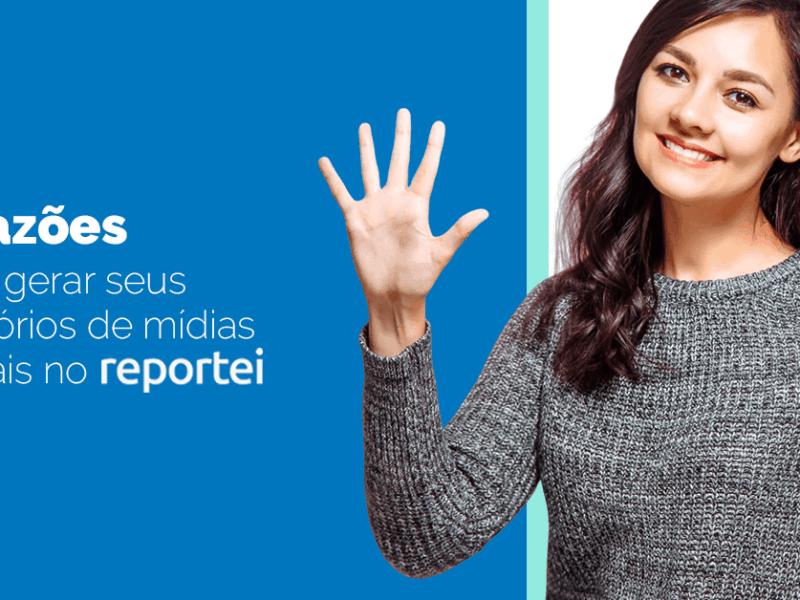 5 razões para gerar seus Relatórios de Mídias sociais no Reportei