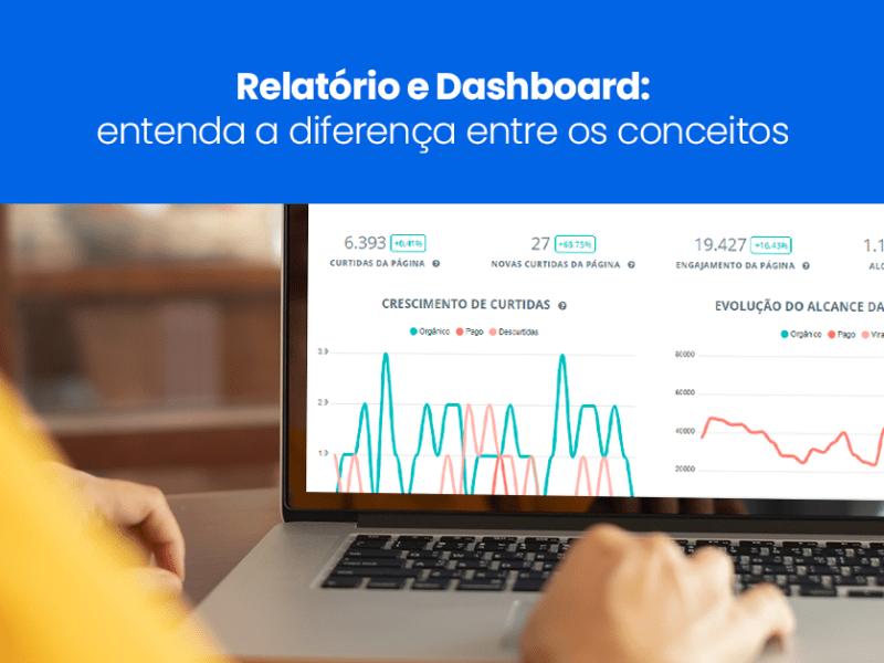 Relatório e dashboard