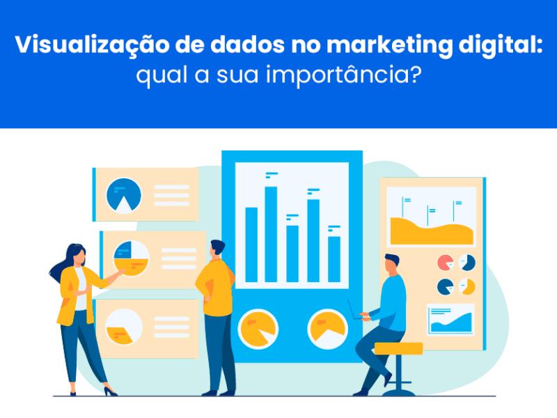 visualização de dados no marketing digital
